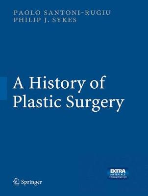 A History of Plastic Surgery (Paperback)