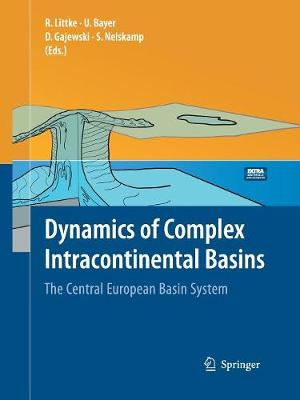 Dynamics of Complex Intracontinental Basins: The Central European Basin System (Paperback)