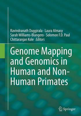 Genome Mapping and Genomics in Human and Non-Human Primates - Genome Mapping and Genomics in Animals 5 (Paperback)