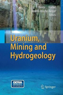 Uranium, Mining and Hydrogeology (Paperback)