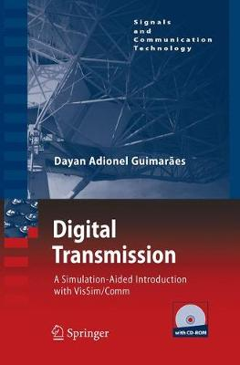 Digital Transmission: A Simulation-Aided Introduction with VisSim/Comm - Signals and Communication Technology (Paperback)