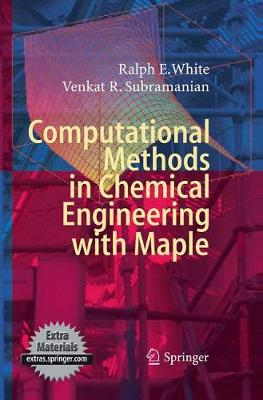 Computational Methods in Chemical Engineering with Maple (Paperback)