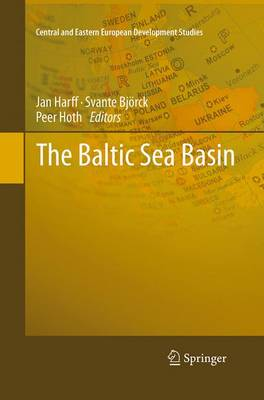 The Baltic Sea Basin - Central and Eastern European Development Studies (CEEDES) (Paperback)
