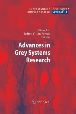 Advances in Grey Systems Research - Understanding Complex Systems (Paperback)