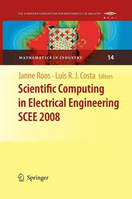 Scientific Computing in Electrical Engineering SCEE 2008 - Mathematics in Industry 14 (Paperback)