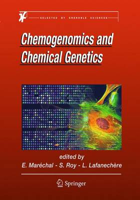 Chemogenomics and Chemical Genetics: A User's Introduction for Biologists, Chemists and Informaticians (Paperback)