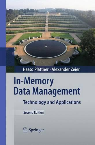 In-Memory Data Management: Technology and Applications (Paperback)
