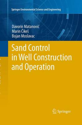 Sand Control in Well Construction and Operation - Springer Environmental Science and Engineering (Paperback)