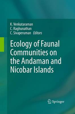 Ecology of Faunal Communities on the Andaman and Nicobar Islands (Paperback)