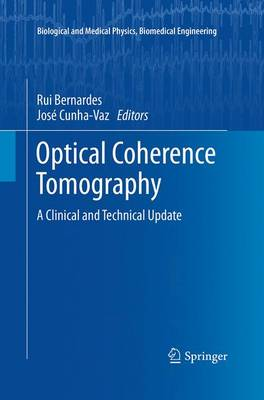 Optical Coherence Tomography: A Clinical and Technical Update - Biological and Medical Physics, Biomedical Engineering (Paperback)