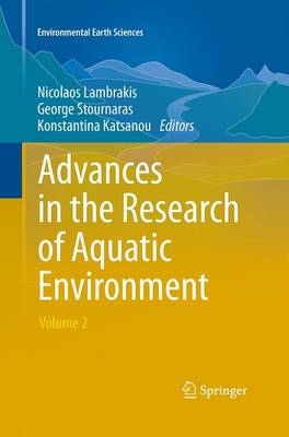 Advances in the Research of Aquatic Environment: Volume 2 - Environmental Earth Sciences (Paperback)