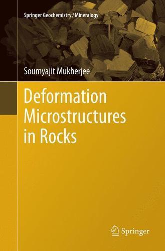 Deformation Microstructures in Rocks - Springer Geochemistry/Mineralogy (Paperback)