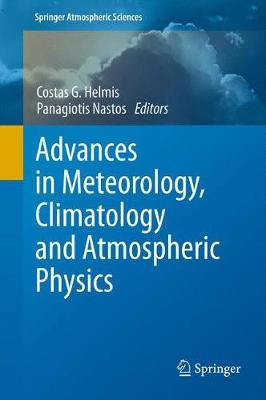 Advances in Meteorology, Climatology and Atmospheric Physics - Springer Atmospheric Sciences (Paperback)