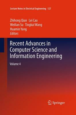 Recent Advances in Computer Science and Information Engineering: Volume 4 - Lecture Notes in Electrical Engineering 127 (Paperback)
