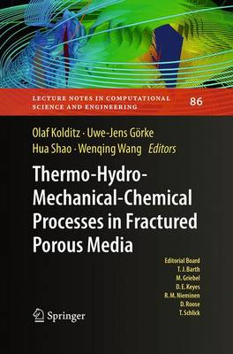 Thermo-Hydro-Mechanical-Chemical Processes in Porous Media: Benchmarks and Examples - Lecture Notes in Computational Science and Engineering 86 (Paperback)