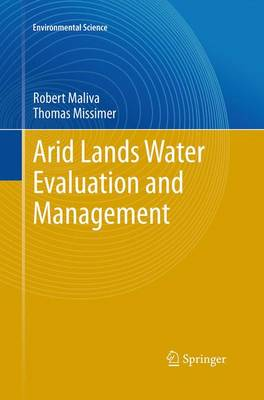 Arid Lands Water Evaluation and Management - Environmental Science and Engineering (Paperback)