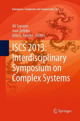 ISCS 2013: Interdisciplinary Symposium on Complex Systems - Emergence, Complexity and Computation 8 (Paperback)