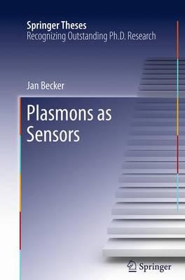 Plasmons as Sensors - Springer Theses (Paperback)