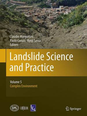 Landslide Science and Practice: Volume 5: Complex Environment (Paperback)