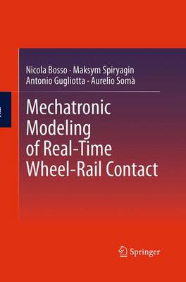 Mechatronic Modeling of Real-Time Wheel-Rail Contact (Paperback)