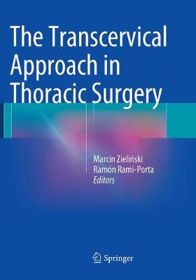 The Transcervical Approach in Thoracic Surgery (Paperback)