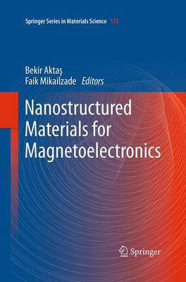 Nanostructured Materials for Magnetoelectronics - Springer Series in Materials Science 175 (Paperback)
