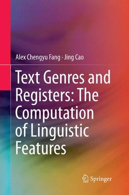 Text Genres and Registers: The Computation of Linguistic Features (Paperback)