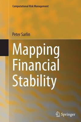 Mapping Financial Stability - Computational Risk Management (Paperback)