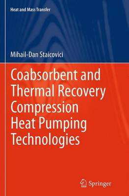 Coabsorbent and Thermal Recovery Compression Heat Pumping Technologies - Heat and Mass Transfer (Paperback)