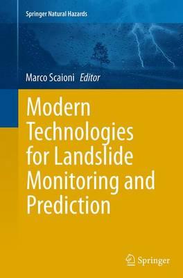 Modern Technologies for Landslide Monitoring and Prediction - Springer Natural Hazards (Paperback)