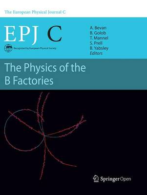 The Physics of the B Factories (Paperback)