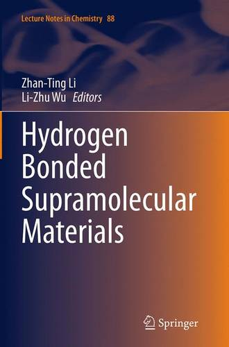 Hydrogen Bonded Supramolecular Materials - Lecture Notes in Chemistry 88 (Paperback)