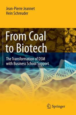 From Coal to Biotech: The Transformation of DSM with Business School Support (Paperback)