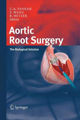 Aortic Root Surgery: The Biological Solution (Paperback)