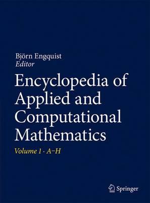 Encyclopedia of Applied and Computational Mathematics - Encyclopedia of Applied and Computational Mathematics (Paperback)