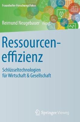 Cover Ressourceneffizienz: Schl sseltechnologien F r Wirtschaft & Gesellschaft