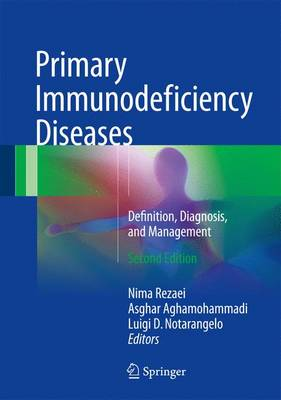 Primary Immunodeficiency Diseases: Definition, Diagnosis, and Management (Hardback)