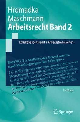 Arbeitsrecht Band 2: Kollektivarbeitsrecht + Arbeitsstreitigkeiten - Springer-Lehrbuch (Paperback)