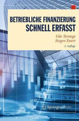 Betriebliche Finanzierung - Schnell Erfasst - Wirtschaft - Schnell Erfasst (Paperback)