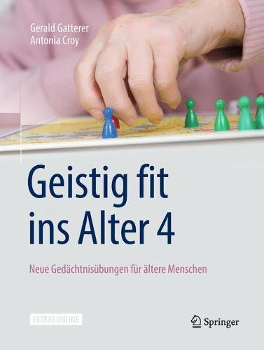 Geistig Fit Ins Alter 4: Neue Gedachtnisubungen Fur AEltere Menschen (Paperback)