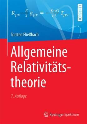 Allgemeine Relativit�tstheorie (Paperback)