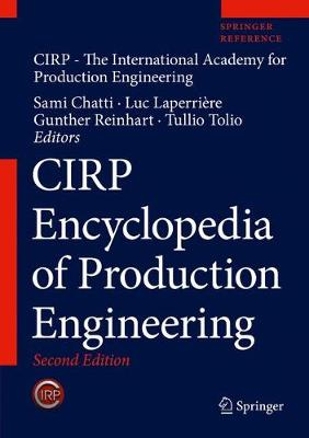 CIRP Encyclopedia of Production Engineering - CIRP Encyclopedia of Production Engineering (Hardback)
