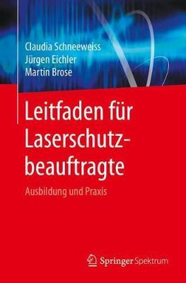 Cover Leitfaden F r Laserschutzbeauftragte: Ausbildung Und Praxis