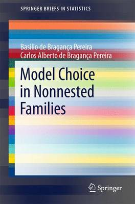 Model Choice in Nonnested Families - SpringerBriefs in Statistics (Paperback)