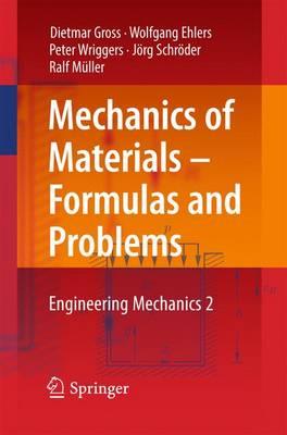 Mechanics of Materials - Formulas and Problems: No. 2: Engineering Mechanics (Paperback)