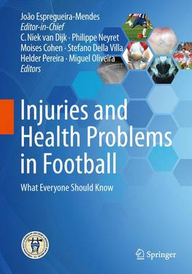 Injuries and Health Problems in Football: What Everyone Should Know (Hardback)