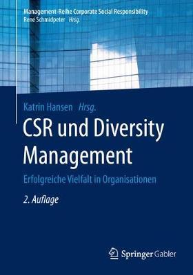 Csr Und Diversity Management: Erfolgreiche Vielfalt in Organisationen - Management-Reihe Corporate Social Responsibility (Paperback)