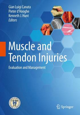 Muscle and Tendon Injuries: Evaluation and Management (Hardback)