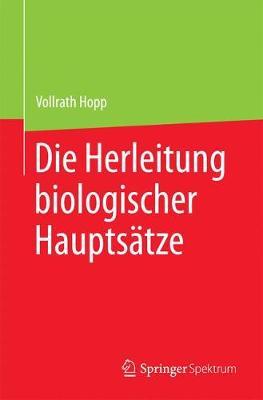Die Herleitung Biologischer Hauptsatze (Paperback)