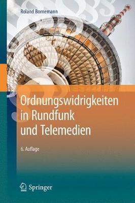 Ordnungswidrigkeiten in Rundfunk Und Telemedien (Hardback)